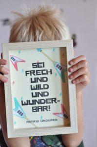 Sei frech und wild und wunderbar! Glaubenssätze die Kinder stark machen.