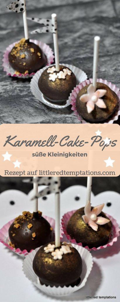 so süß und so klein: Karamell-Cake-Pops