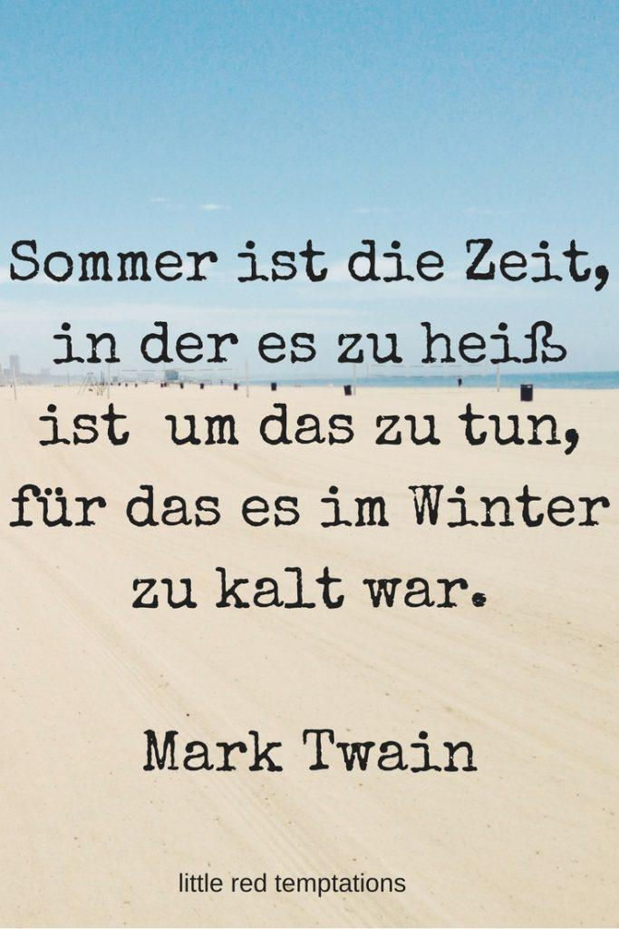 Sommer ist die Zeit - Zitat von Mark Twain